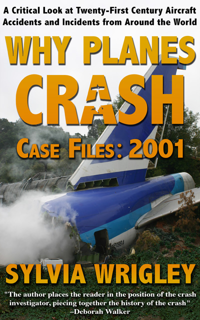 Why Planes Crash — Case Files: 2001