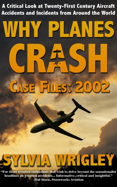 Why Planes Crash — Case Files: 2002