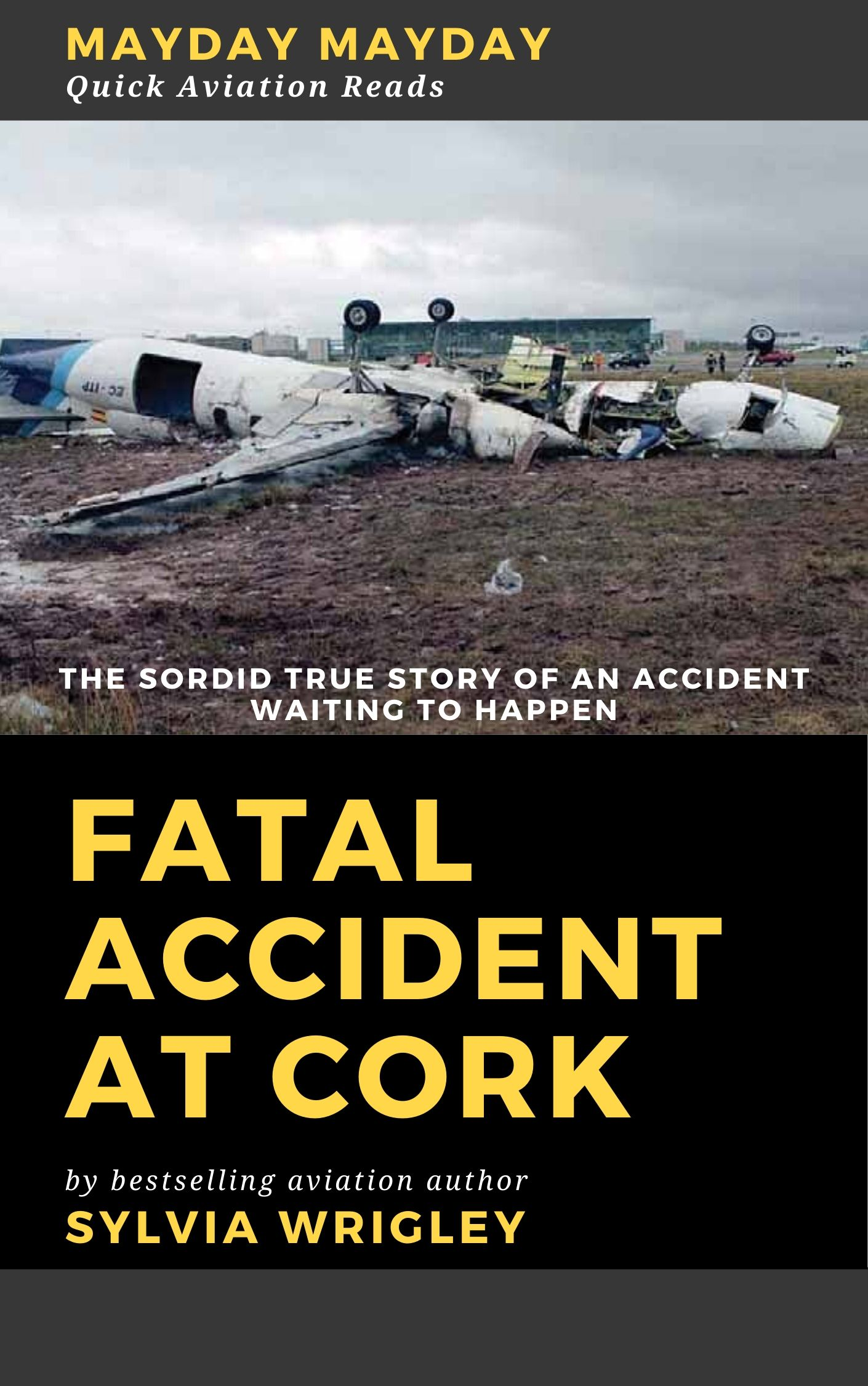 Fatal Accident At Cork: The Sordid True Story