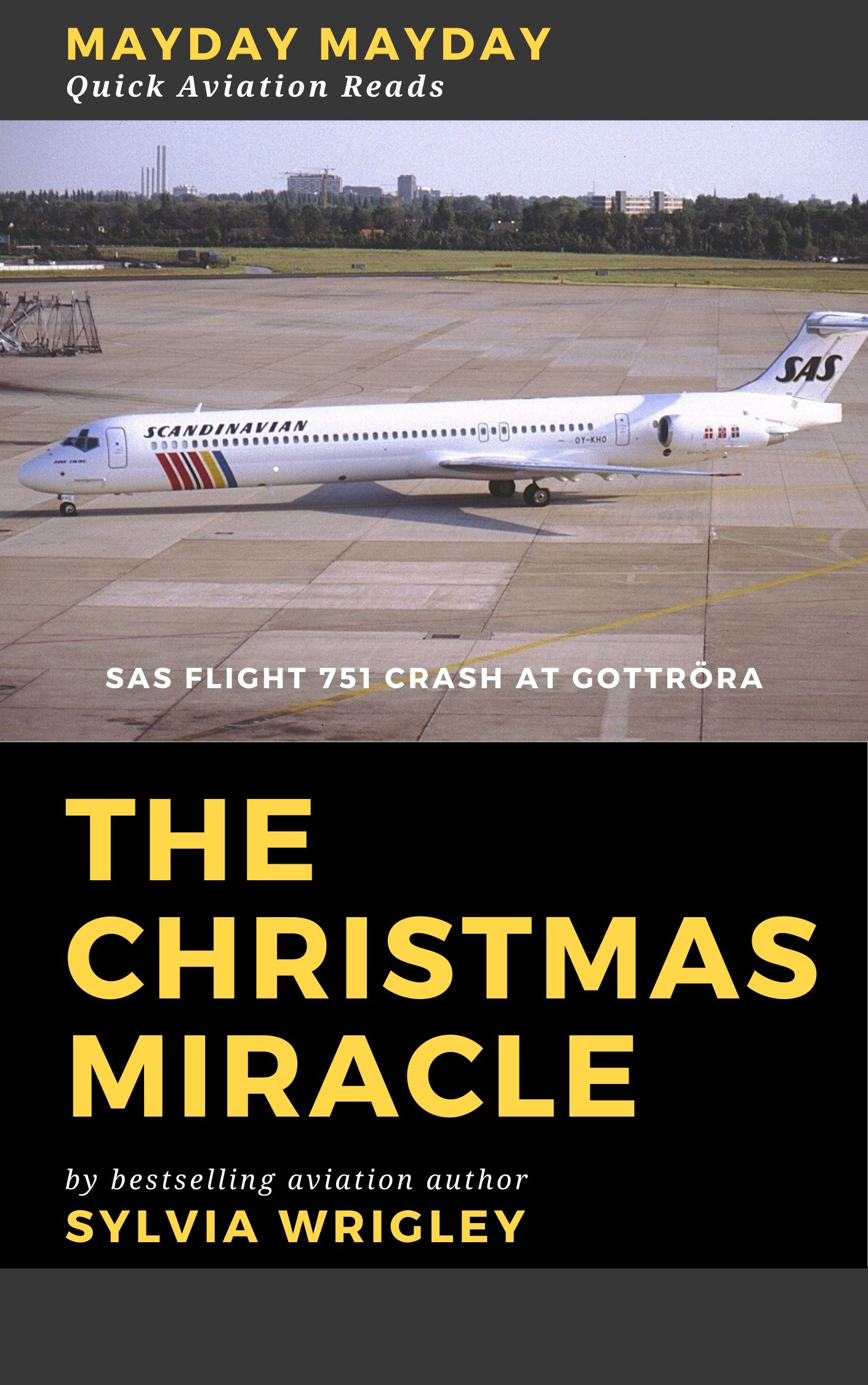 The Christmas Miracle: SAS Flight 751 Crash at Gottröra