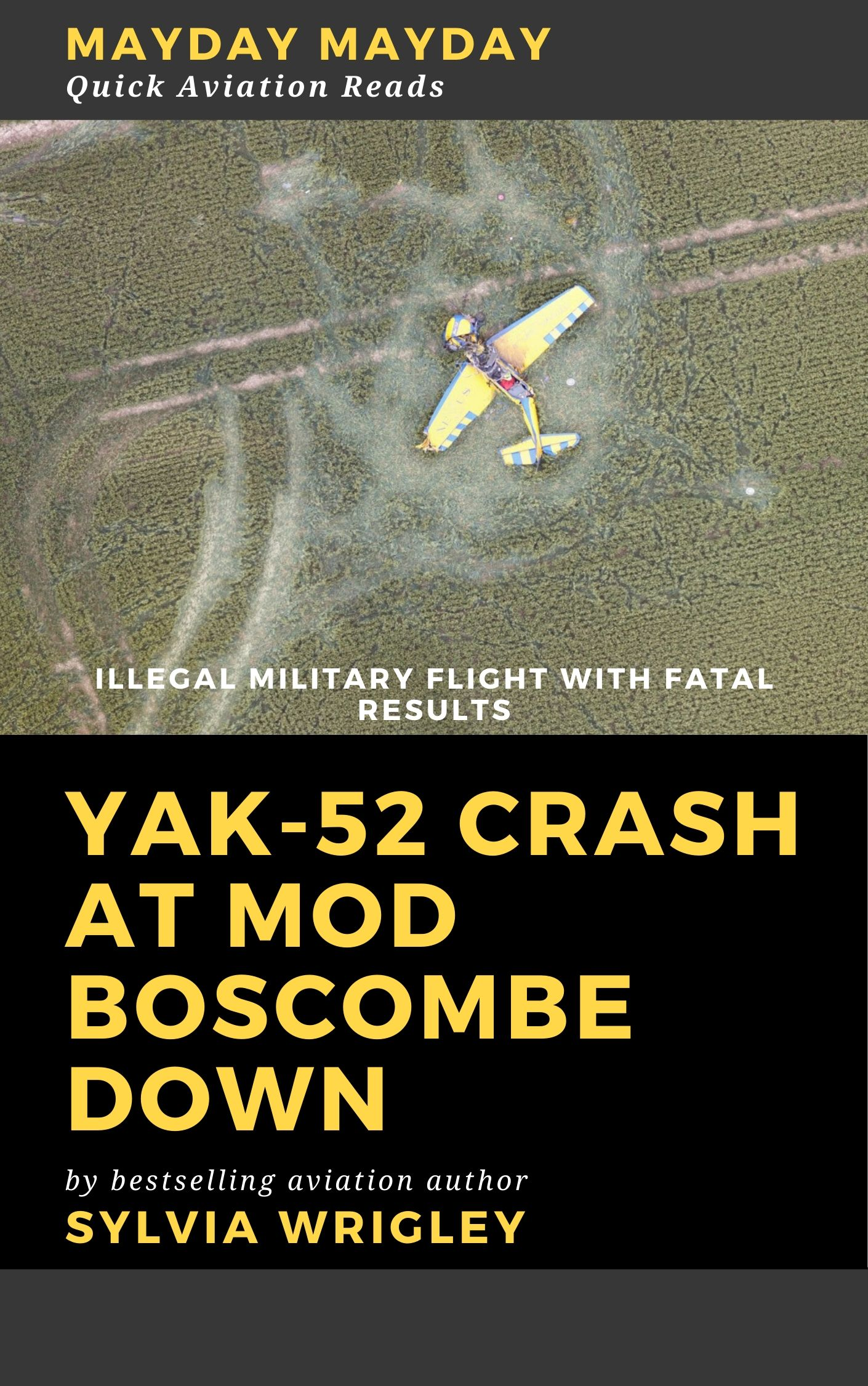 Yak-52 Crash at MoD Boscombe Down: Illegal Flight with Fatal Results